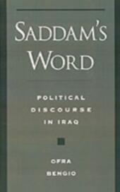 Saddam's Word: Political Discourse in Iraq