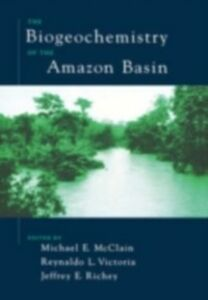Ebook in inglese Biogeochemistry of the Amazon Basin