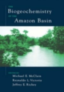 Ebook in inglese Biogeochemistry of the Amazon Basin -, -