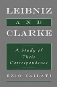 Ebook in inglese Leibniz and Clarke: A Study of Their Correspondence Vailati, Ezio