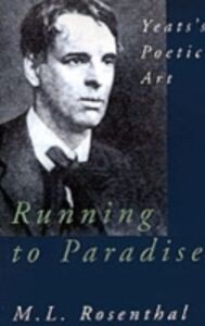 Foto Cover di Running to Paradise: Yeats's Poetic Art, Ebook inglese di M. L. Rosenthal, edito da Oxford University Press