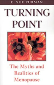 Ebook in inglese Turning Point: The Myths and Realities of Menopause Furman, C. Sue