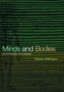 Ebook in inglese Minds and Bodies: Philosophers and Their Ideas McGinn, Colin