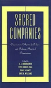 Ebook in inglese Sacred Companies: Organizational Aspects of Religion and Religious Aspects of Organizations -, -