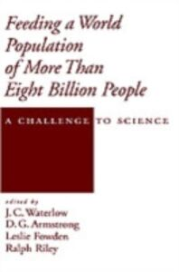 Ebook in inglese Feeding a World Population of More than Eight Billion People: A Challenge to Science