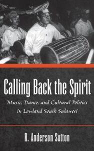 Foto Cover di Calling Back the Spirit, Ebook inglese di SUTTON R. ANDERSON, edito da Oxford University Press