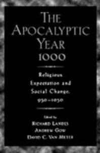 Foto Cover di Apocalyptic Year 1000: Religious Expectaton and Social Change, 950-1050, Ebook inglese di  edito da Oxford University Press