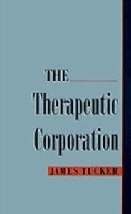 Ebook in inglese Therapeutic Corporation Tucker, James