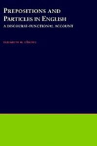 Ebook in inglese Prepositions and Particles in English: A Discourse-functional Account O'Dowd, Elizabeth M.