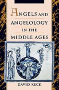 Ebook in inglese Angels and Angelology in the Middle Ages Keck, David