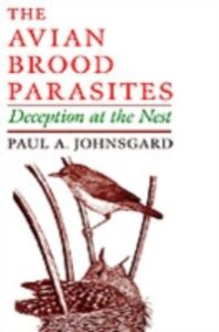 Ebook in inglese Avian Brood Parasites: Deception at the Nest Johnsgard, Paul A.