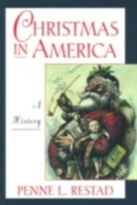 Ebook in inglese Christmas in America: A History Restad, Penne L.