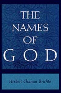 Ebook in inglese Names of God: Poetic Readings in Biblical Beginnings Brichto, Herbert Chanan