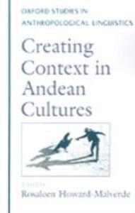 Foto Cover di Creating Context in Andean Cultures, Ebook inglese di  edito da Oxford University Press