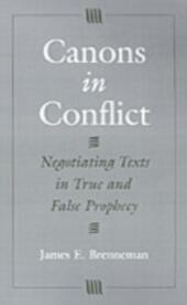 Canons in Conflict: Negotiating Texts in True and False Prophecy