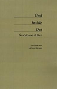Ebook in inglese God Inside Out: Siva's Game of Dice Handelman, Don , Shulman, David