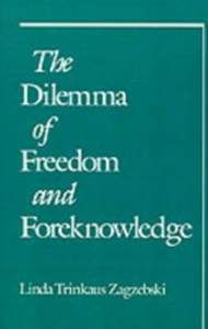 Ebook in inglese Dilemma of Freedom and Foreknowledge Zagzebski, Linda Trinkaus