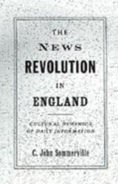 News Revolution in England: Cultural Dynamics of Daily Information