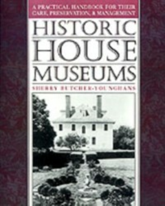 Ebook in inglese Historic House Museums Butcher-Younghans, Sherry