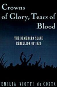 Ebook in inglese Crowns of Glory, Tears of Blood Costa, Emilia Viotti da