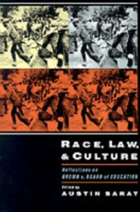 Ebook in inglese Race, Law, and Culture: Reflections on Brown v. Board of Education -, -