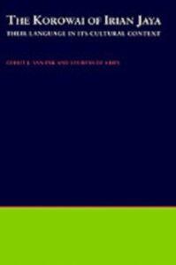 Ebook in inglese Korowai of Irian Jaya: Their Language in Its Cultural Context de Vries, Lourens , van Enk, Gerrit J.