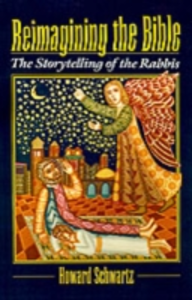 Ebook in inglese Reimagining the Bible: The Storytelling of the Rabbis Schwartz, Howard