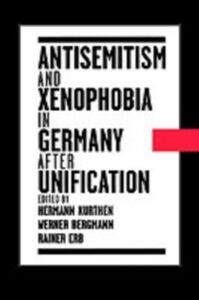 Foto Cover di Antisemitism and Xenophobia in Germany after Unification, Ebook inglese di  edito da Oxford University Press