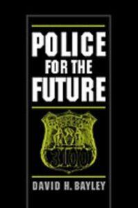 Foto Cover di Police for the Future, Ebook inglese di David H. Bayley, edito da Oxford University Press