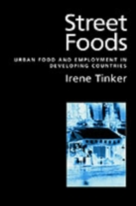 Ebook in inglese Street Foods: Urban Food and Employment in Developing Countries Tinker, Irene