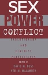 Sex, Power, Conflict: Evolutionary and Feminist Perspectives