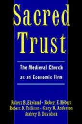 Sacred Trust: The Medieval Church as an Economic Firm
