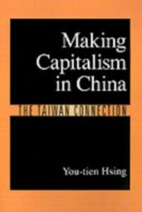 Ebook in inglese Making Capitalism in China: The Taiwan Connection Hsing, You-tien