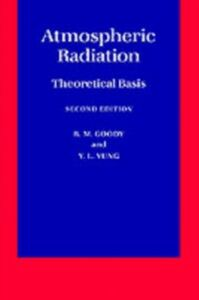 Ebook in inglese Atmospheric Radiation: Theoretical Basis Goody, R. M. , Yung, Y. L.