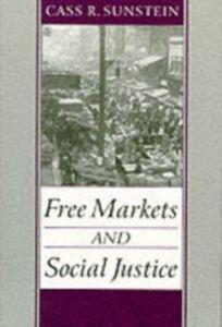 Foto Cover di Free Markets and Social Justice, Ebook inglese di Cass R. Sunstein, edito da Oxford University Press