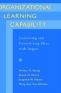Foto Cover di Organizational Learning Capability: Generating and Generalizing Ideas with Impact, Ebook inglese di AA.VV edito da Oxford University Press