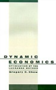 Ebook in inglese Dynamic Economics: Optimization by the Lagrange Method Chow, Gregory C.