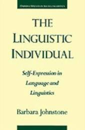Linguistic Individual: Self-Expression in Language and Linguistics