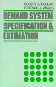 Ebook in inglese Demand System Specification and Estimation Pollak, Robert A. , Wales, Terence J.
