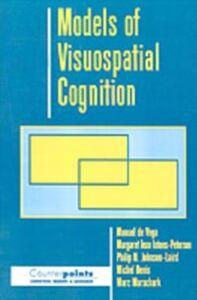Foto Cover di Models of Visuospatial Cognition, Ebook inglese di AA.VV edito da Oxford University Press