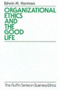 Ebook in inglese Organizational Ethics and the Good Life Hartman, Edwin