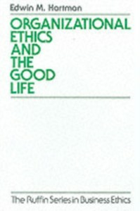 Ebook in inglese Organizational Ethics and the Good Life Hartman, Edwin