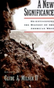 Ebook in inglese New Significance: Re-Envisioning the History of the American West Milner, Clyde A.
