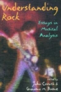 Ebook in inglese Understanding Rock: Essays in Musical Analysis -, -