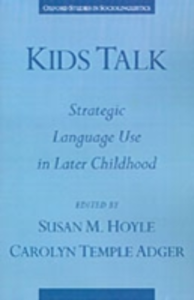 Ebook in inglese Kids Talk: Strategic Language Use in Later Childhood -, -