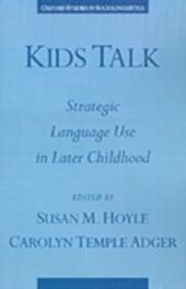 Kids Talk: Strategic Language Use in Later Childhood
