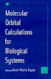 Molecular Orbital Calculations for Biological Systems