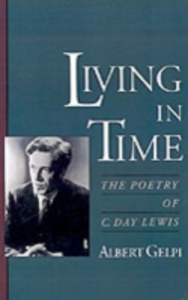 Ebook in inglese Living in Time: The Poetry of C. Day Lewis Gelpi, Albert