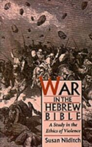 Ebook in inglese War in the Hebrew Bible: A Study in the Ethics of Violence Niditch, Susan