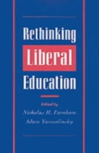 Ebook in inglese Rethinking Liberal Education -, -